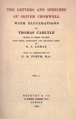 The Letters and Speeches of Oliver Cromwell by Thomas Carlyle complete text